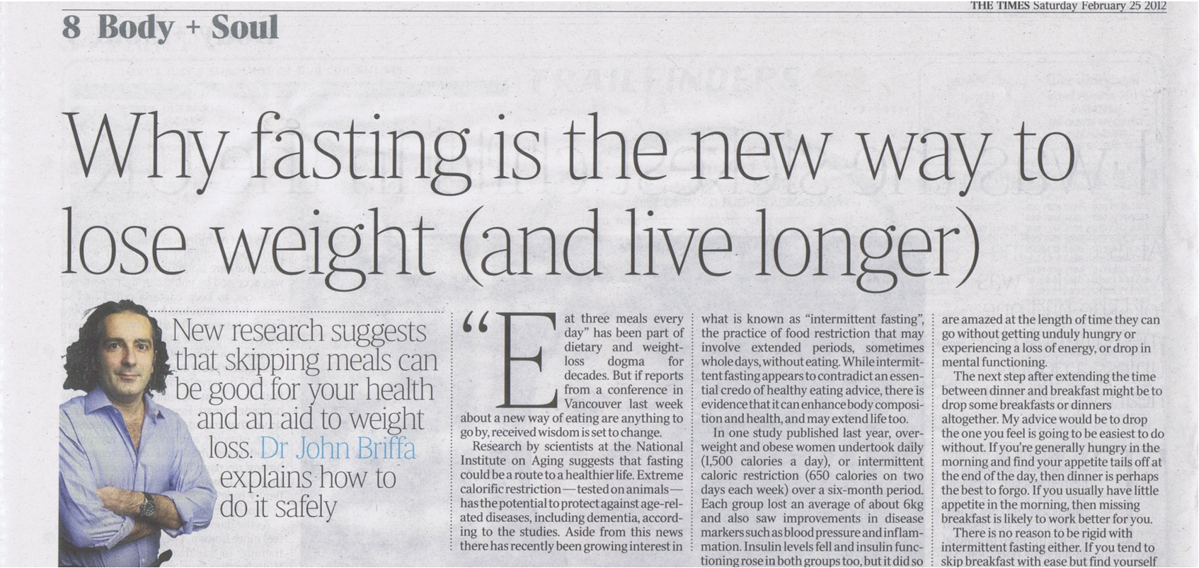 My Times piece on intermittent fasting Dr Briffa's Blog - A Good Look at Good Health
